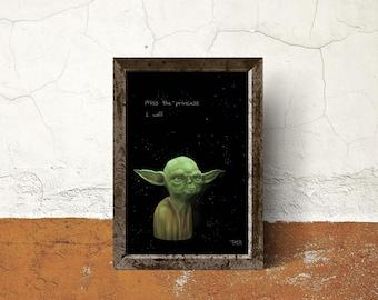 Yoda miss the princess I will painting art print