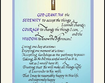 Serenity Prayer, Sobriety Gift: Full Length, by R. Niehbuhr, FREE US shipping, hand-lettered on soft colored background. Beautiful!