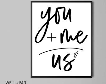 You and Me    Digital Download    Typography    Print    Home Decor