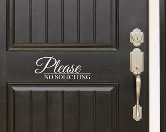 Please No Soliciting Decal Sign Front Door (Entryway) or Wall Vinyl Decal Sticker - Great Gift Idea / Home Decor