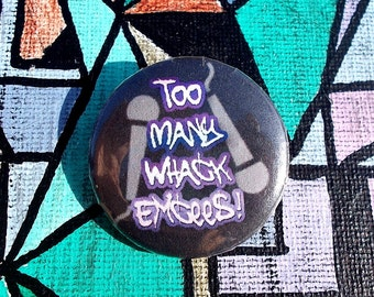 """Whack Emcees 1.25"""" Pinback Button"""