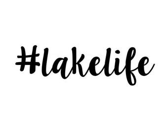 hashtag lake life svg file, silhouette cricut cutting file, beach svg, ocean svg, summer svg, nautical svg, costal sun svg, svg, lakelife
