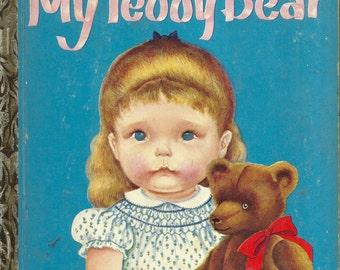 Vintage 1950's Little Golden Book~My Teddy Bear (Eloise Wilkin)