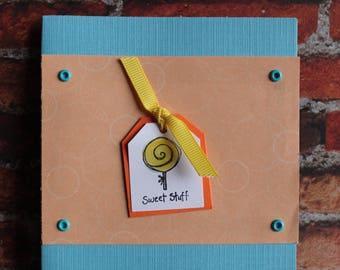"""Greeting Card - """"Sweet Stuff"""""""
