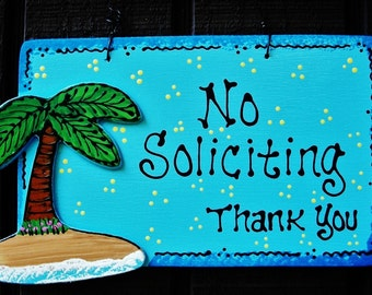 PALM TREE No Soliciting SIGN Tropical Beach Tiki Deck Patio Island Plaque Handcrafted Handpainted Wood Wooden