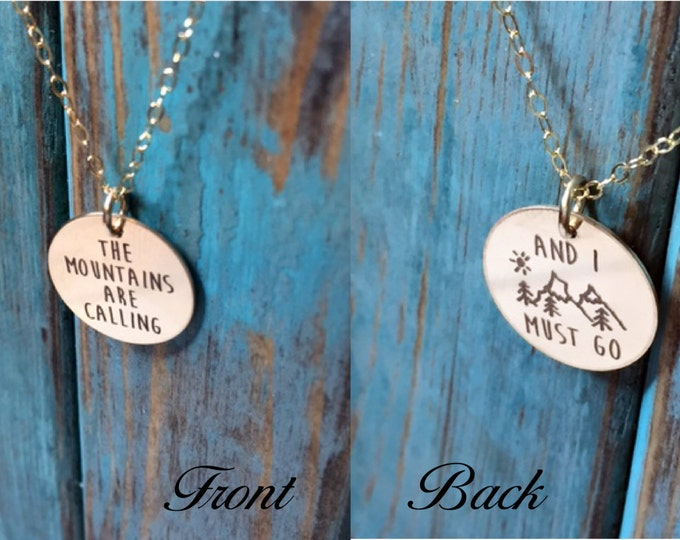 The Mountains Are Calling And I Must Go Necklace in Gold or Rose Gold Gift Adventurer