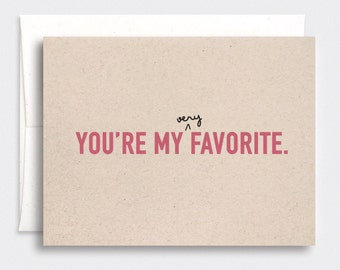 Funny Valentine Card for Him - You're My Favorite - Simple Birthday Card, Anniversary Card, Brown Recycled Card - Teal Pink Red Blue Purple