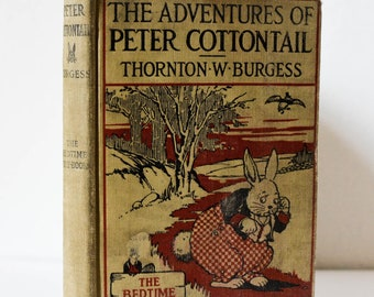 The Adventures of Peter Cottontail (First Edition)