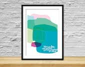 When you love what you have you have everything you need, abstract, bright colours, illustration, quote, inspiration, modern, contemporary