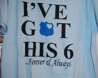 Ive Got His 6 Forever & Always T-Shirt