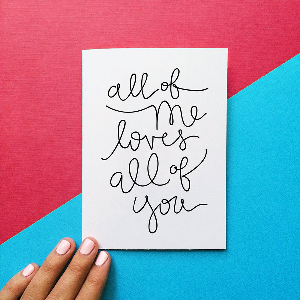valentine card all of me loves all of you quote card