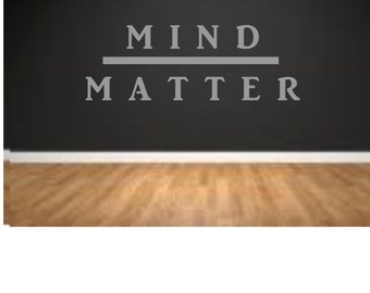 Mind over Matter, Workout Room, Custom Wall Decal, Exersize room, Motivational Decal, Fitness Room