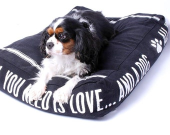 Dogs bed bedding All you need is a DOG