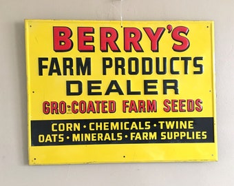 Old Berry's Farm Supplies Sign