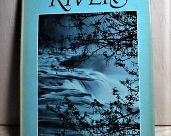 NATIONAL GEOGRAPHIC SoCIETY, RIVERS, Americas Wild and Scenic Rivers, 100 Color Photographs, with Informative Copy, Travel, Landscapes