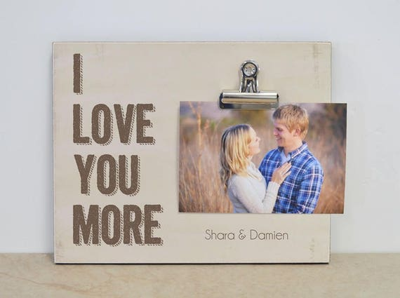 Wedding Frame Wedding Decoration Idea I Love You More