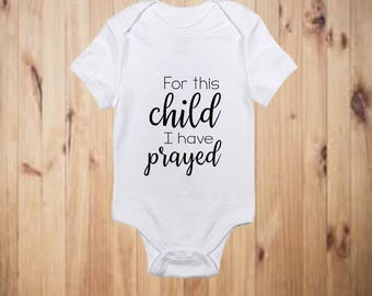 For This Child I Have Prayed Bodysuit Pregnancy Announcement