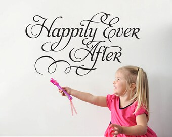 Happily Ever After Wall Decal Fairy Tale Script Type Decor