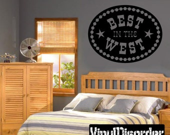 Cowboy Best in the west Wall Decal - Vinyl Decal - Wall Quote - Mv002ET