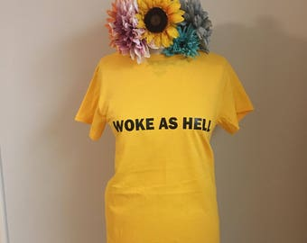 Woke as Hell Crewneck T-shirt