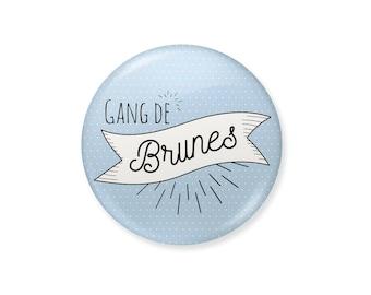 Brown Gang badge. girlfriend gift, girlfriend gift