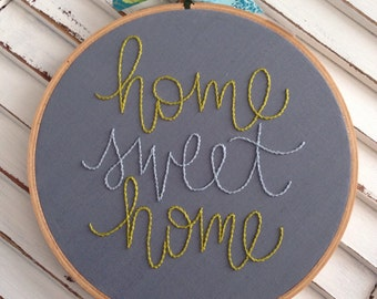 READY TO SHIP . home sweet home . hand embroidery . wall hanging . home and living . new home . housewares . sign . congratulations