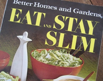 1968 Eat and Stay Slim Diet Cook Book, Better Homes and Gardens