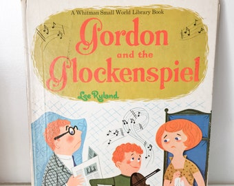 "Vintage 1960s ""Gordon and the Glockenspiel"" Hardcover Book"
