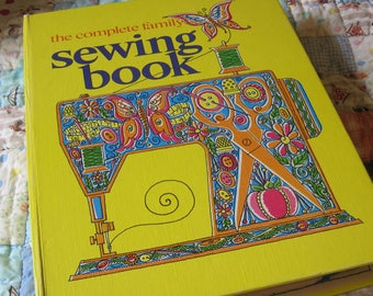 A Vintage Curtin Publication from 1972 The Complete Family Sewing Book