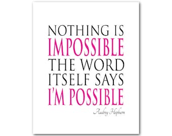 Nothing is impossible the word itself says I'm possible - Typography Wall Art - Inspirational quote - Teen Tween Art - Pink PRINT - Audrey