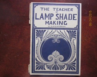 D. M. Camapana Series: The Teacher of Lamp Shade Making by F. Kropp -- 1940s, a Rare Find!