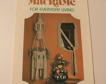 Macrame for Everyday Living Chair Cover, Lamp Shade, Owl, more 1978 Macrame Patterns Knotting Directions GM 18