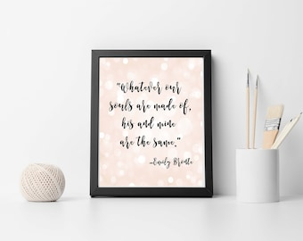 Printable Emily Bronte Quote, Wuthering Heights Quote, Instant Download Quote