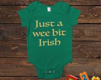 Green Baby Outfit - Just a wee bit Irish Baby Shirt St Patrick's Day Baby Shirt