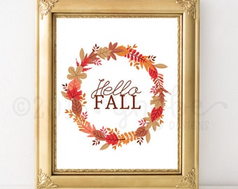 Hello Fall, Autumn, Home, Wall Art, 8x10, 5x7, Watercolor, Floral, Leaves, Season, Seasonal, Wreath, Fall, Housewarming