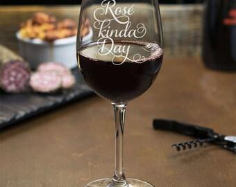Rosé Kinda Day' Engraved Wine Glass - 18 oz Wine Glass - Birthday Gift - WG18OZ-JM9581K