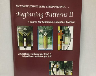 Pattern Book, Stained Glass Pattern, Beginning Patterns II, Stained Glass Pattern Book, Patterns For Copper Foil or Lead, Brand New Book