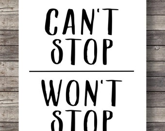 Can't stop Won't stop, Printable art, lettering typography, Minimalist, hand lettering motivation inspiration black and white wall art print