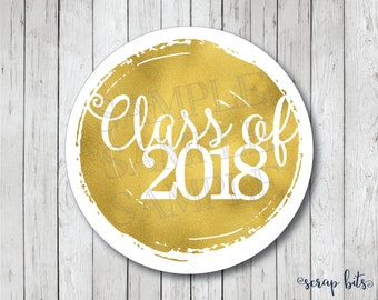 Faux Gold Foil Graduation Stickers, Class of 2018 Labels, Graduation Tags