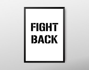 Fight back, typography print, inspirational quotes, type print, gym decor, health and fitness, motivational quotes, quote art print, quotes