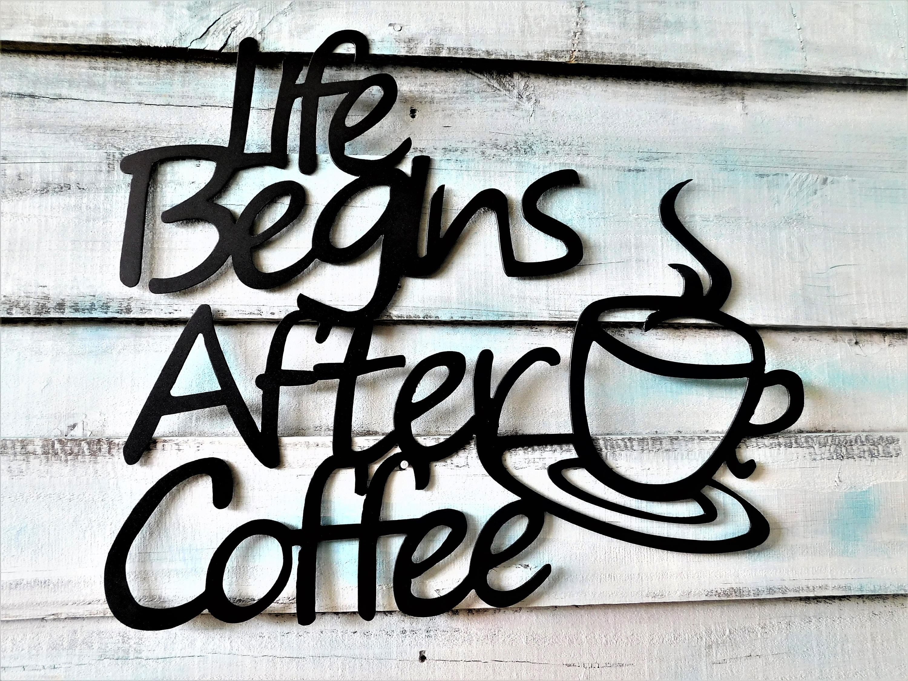 Exceptionnel Metal Coffee Sign, Life Begins After Coffee, Coffee Farmhouse Sign, Coffee  Kitchen Sign, Coffee Bar Sign, Coffee Bar Sign, Coffee Wall Decor