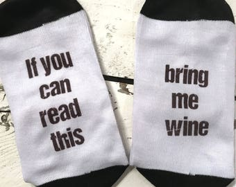 Wine Socks Ladies Socks If you can read this