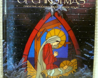 The Spirit of Christmas 1990 Book Four - Creative Holiday Ideas by Leisure Arts - Hardback book - Home Decor, Recipes, Crafts, Ornaments