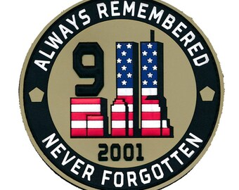 """September eleven """"9/11"""" always remembered never forgotten pvc patch"""