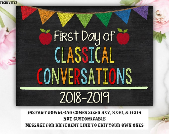 First Day of Classical Conversations Sign, Instant Download, Classical Conversations, First Day of School Chalkboard, First Day of School