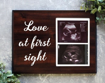 Love at First Sight Frame Ultrasound Frame Ultrasound picture frame Gift for new mom Rustic Baby Shower Baby Shower Decor