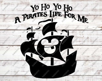 Yo Ho Yo Ho A Pirate's Life For Me Svg Fiels - Mickey Svg  - Disney Svg - Svg For Cricut - Svg For Silhouette - Disney Vector Graphics - Dxf
