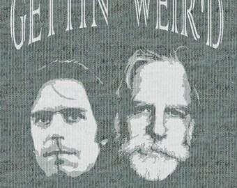 Gettin' Weir'd Men's T-Shirt
