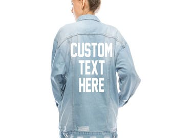 CUSTOM TEXT Long Oversized Denim Jacket Light Wash Vintage Inspired and Distressed Outerwear Jacket Distressed Custom Text Denim Jacket
