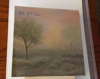 "Misty Morning with ""BE STILL"""